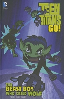 Teen Titans go! Book 2, The beast boy who cried wolf