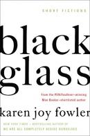 Black glass : short fictions