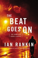 The beat goes on : the complete Rebus stories