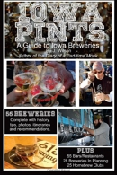 Iowa pints : a guide to Iowa breweries