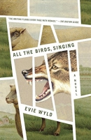 All the birds, singing : a novel