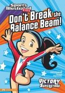 Don't Break the Balance Beam!