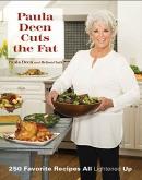 Paula Deen cuts the fat : 250 favorite recipes all lightened up