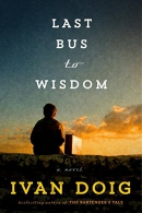 Last bus to wisdom : a novel