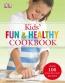 Kids' Fun & Healthy Cookbook