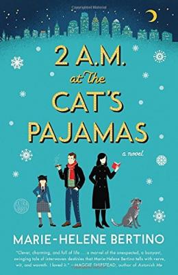 2 A.m. At The Cat's Pajamas : A Novel