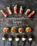 Party-perfect bites : delicious recipes for canapés, finger food and party snacks