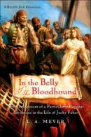 In The Belly Of The Bloodhound [CD Book] Being An Account Of A Particularly Peculiar Adventure In The Life Of Jacky Faber