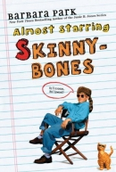 Skinnybones ; Almost starring Skinnybones [CD book]