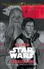 Star Wars. Smuggler's Run : A Han Solo & Chewbacca Adventure