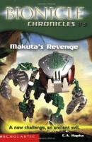 Bionicle Chronicles #3: Makuta's Revenge