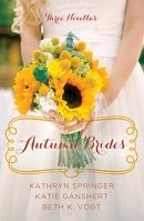 Autumn brides [large print] : a year of weddings novella collection
