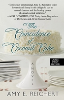 The coincidence of coconut cake [large print] : a novel