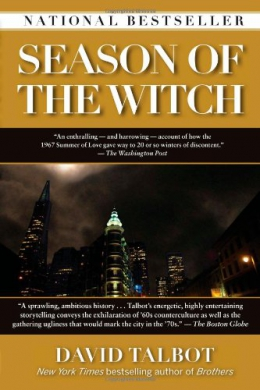 Season Of The Witch : Enchantment, Terror, And Deliverance In The City Of Love