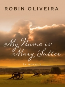 My name is Mary Sutter [large print]