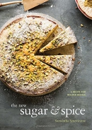 The new sugar and spice : a recipe for bolder baking