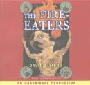 The Fire-eaters [CD Book]