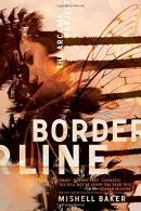 Borderline : the Arcadia Project
