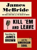 Kill ; Em And Leave