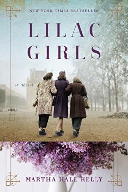 Lilac Girls : A Novel