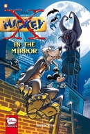 X-Mickey. Book 1, In the mirror