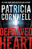 Depraved heart [large print] : a Scarpetta novel