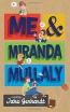 Me & Miranda Mullaly : A Novel