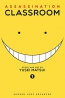 Assassination Classroom. Book 1, Time For Assassination