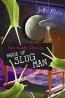 Kate Walden Directs : Bride Of Slug Man