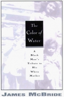The color of water [large print] : a Black man's tribute to his white mother