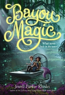 Bayou Magic