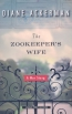 The Zookeeper's Wife [large Print] : A War Story