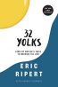 32 Yolks : From My Mother's Table To Working The Line