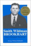 Smith Wildman Brookhart : Iowa's renegade Republican