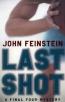 Last Shot : A Final Four Mystery