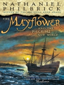 The Mayflower and the Pilgrims;  New World