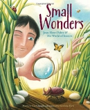 Small wonders : Jean-Henri Fabre & his world of insects