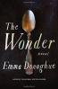 The Wonder : A Novel