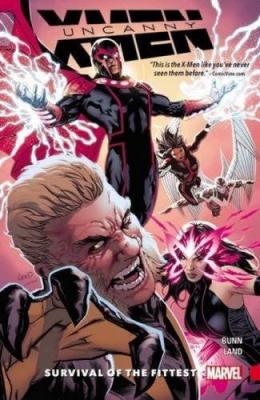 Uncanny X-men : Superior. Book 1, Survival Of The Fittest