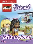 LEGO FRIENDS: Let; s Explore!