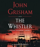 The whistler [CD book] : a novel