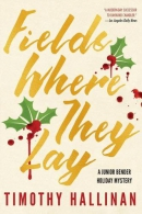 Fields where they lay : a Junior Bender mystery
