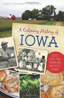 Culinary history of Iowa : sweet corn, pork tenderloins, Maid Rites and more
