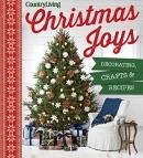 Christmas joys : decorating, crafts & recipes