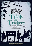 Hideous History: Trials and Trickery