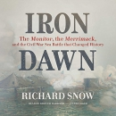 Iron Dawn: The Monitor, the Merrimack, and the Civil War Sea Battle That Changed History; Library E