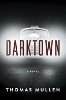 Darktown : a novel