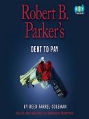 Robert B. Parker; s Debt to Pay