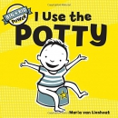 I Use the Potty: Big Kid Power