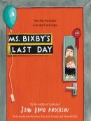 Ms. Bixby; s Last Day